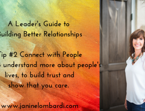 A Leader's Guide to Building Relationships:  Tip # 2 Connect with People to Build Trust