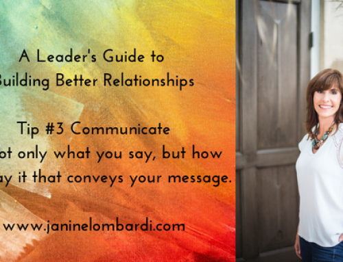 A Leader's Guide to Building Relationships and Employee Engagement:  Tip #3 Communicate