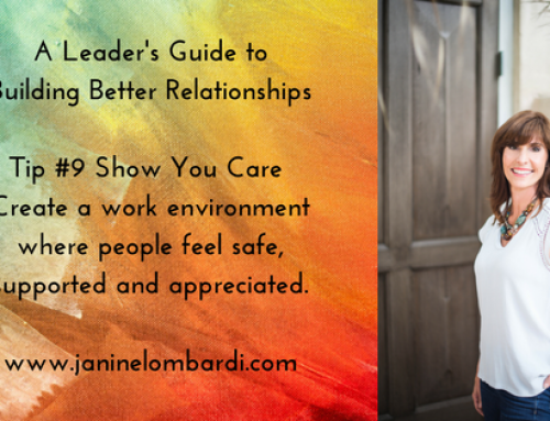 A Leader's Guide to Building Relationships and Employee Engagement: Tip #9 – Show You Care