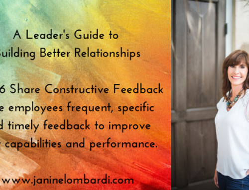 A Leader's Guide to Building Relationships and Employee Engagement: Tip #6 – Share Constructive Feedback