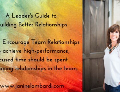 A Leader's Guide to Building Relationships and Employee Engagement: Tip # 7 – Encourage Team Relationships